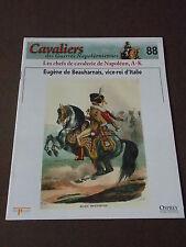 Fascicule N°88 Del Prado Cavalier Guerre Napoléon Eugène de Beauharnais OSPREY