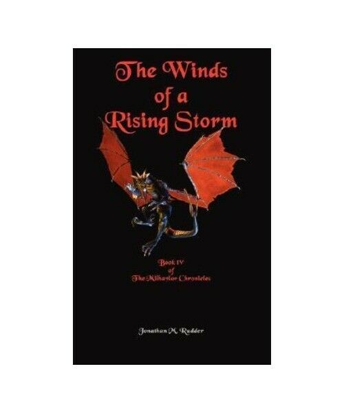 "Jonathan M. Rudder ""The Winds of a Rising Storm"""