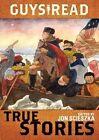 Guys Read: True Stories by Jon Scieszka (Paperback, 2014)