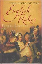 The Lives of the English Rakes : Fergus Linnane