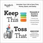 Keep This Toss That: Unclutter Your Life to Save Time, Money, Space, and Sanity by Jamie Novak (Paperback / softback, 2015)