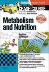 Crash Course: Metabolism and Nutrition by Amber Appleton, Olivia Vanbergen (Paperback, 2015)