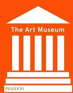 The art museum revised edition by phaidon editors 2017 hardcover stock photo the art museum revised edition by phaidon editors 2017 hardcover solutioingenieria Image collections