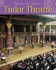Tudor Theatre by Moira Butterfield (Paperback, 2013)