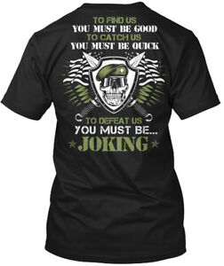 The-Green-Beret-To-Find-Us-You-Must-Be-Good-Catch-Hanes-Tagless-Tee-T-Shirt