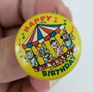 Vtg-Happy-Birthday-God-is-Love-1-John-4-8-Tin-Pinback-Button-Pin-ST7809-Standard