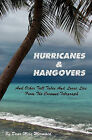 Hurricanes & Hangovers  : And Other Tall Tales and Loose Lies from the Coconut Telegraph by Miss Mermaid Dear Miss Mermaid, Dear Miss Mermaid (Paperback / softback, 2008)