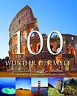 100 Wunder der Welt von Michael Hoffmann und Alexander Krings (2008, Gebunden)