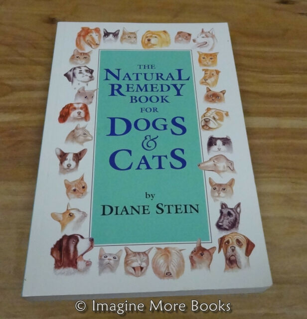 The Natural Remedy Book for Dogs & Cats by Diane Stein ~ Paperback