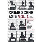 Crime Scene Asia: Vol. 1 by Monsoon Books (Paperback, 2013)