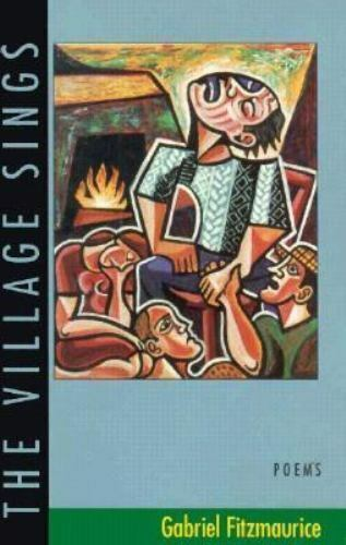 The Village Sings : Poems by Gabriel Fitzmaurice