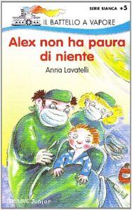 Alex-Non-Ha-Paura-Di-Niente-Lavatelli-Anna-Edizioni-Piemme-1998
