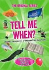 Tell Me When? by Octopus Publishing Group (Paperback, 2014)