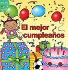 El Mejor Cumpleanos (Best Birthday) by Jo Cleland (Hardback, 2015)