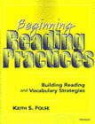 Beginning Reading Practices: Building Reading and Vocabulary Strategies by Keith S. Folse (Paperback, 1996)