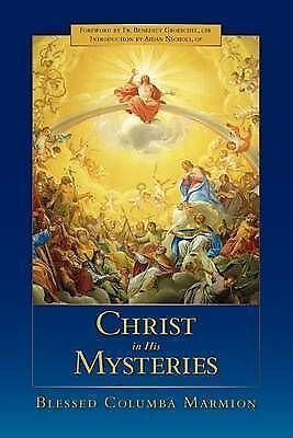 Christ in His Mysteries by Blessed Columba Marmion (Paperback, 2009)