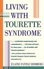 Living with Tourette Syndrome by Elaine Fantle Shimberg (Paperback, 1995)