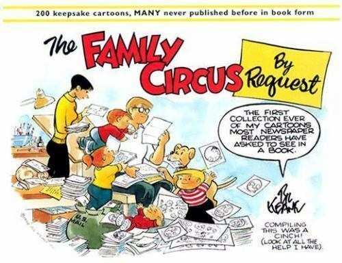 The Family Circus by Request by Bil Keane (2001, Paperback)