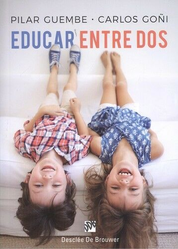 EDUCAR ENTRE DOS. NUEVO. Nacional URGENTE/Internac. económico. PEDAGOGIA