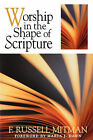 Worship in the Shape of Scripture by F. Russell Mitman (Paperback)