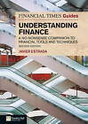 FT Guide to Understanding Finance: A No-nonsense Companion to Financial Tools and Techniques by Javier Estrada (Paperback, 2011)