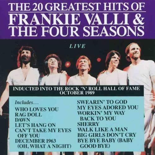 FRANKIE VALLI & THE FOUR SEASONS - THE 20 GREATEST HITS: LIVE NEW CD