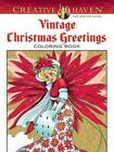 Creative Haven Vintage Christmas Greetings Coloring Book by Marty Noble (Paperback, 2014)
