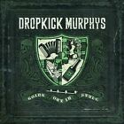 Going Out in Style by Dropkick Murphys (CD, Feb-2011, Cooking Vinyl Records (USA))