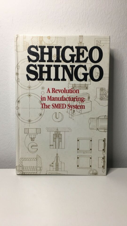 A Revolution in Manufacturing - The SMED System, Shigeo