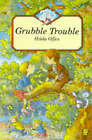 Grubble Trouble by Hilda Offen (Paperback, 1994)