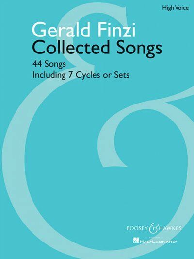 Gerald Finzi Collected Songs : High Voice: 44 Songs Including 7 Cycles or Set...