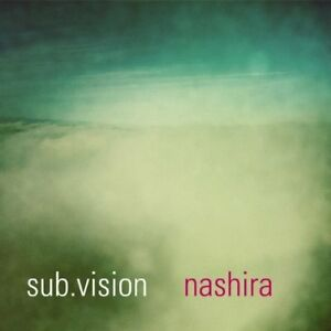 Sub-Vision-Nashira-CD