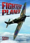 Fighter Planes by Cavan Scott (Paperback, 2014)