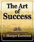 Art of Success by T Knowlson Sharper T Knowlson (Paperback / softback, 2006)