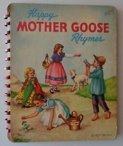 Happy Mother Goose Rhymes Spiral Hardback Vintage Book 1949 Thelma Gooch