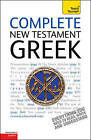 Complete New Testament Greek: Teach Yourself: A Comprehensive Guide to Reading and Understanding New Testament Greek with Original Texts by Gavin Betts (Paperback, 2010)