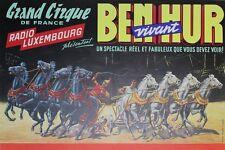"""""""GRAND CIRQUE DE FRANCE / RADIO LUXEMBOURG /BEN HUR"""" Affiche originale entoilée"""