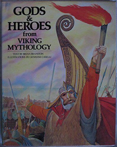 Gods and Heroes from Viking Mythology (World myth... by Branston, Brian Hardback