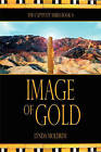 Image of Gold: Dan. 3:16-18: The Captivity Series Book 4 by Lynda Moldrem (Paperback / softback, 2009)