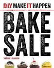 Bake Sale by Virginia Loh-Hagan (Hardback, 2016)