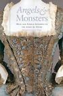 Angels and Monsters: Male and Female Sopranos in the Story of Opera, 1600-1900 by Richard Somerset-Ward (Hardback, 2004)