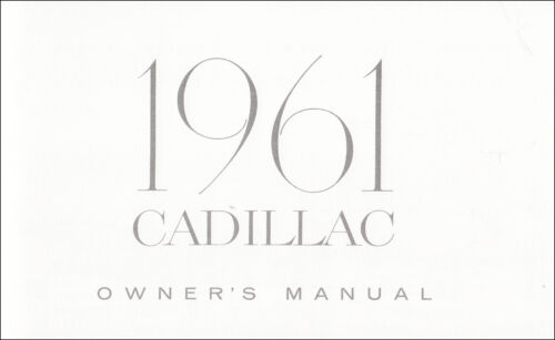 1961 Cadillac Owners Manual Owner Operator User Instruction Guide ...