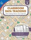 Classroom Data Tracking, Grade 1 by Carson Dellosa Publishing Company (Paperback / softback, 2016)