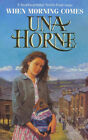 When Morning Comes by Una Horne (Paperback, 2000)