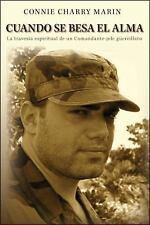 Cuando Se Besa El Alma (Spanish Edition), Charry Marin, Connie, Good Book