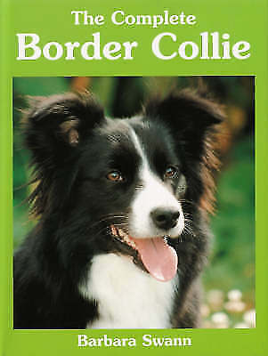 The Complete Border Collie (Book of the Breed S), Swann, Barbara Beaumont, Very