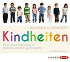 Schonhöft, M: Kindheiten/4 CDs von Michaela Schonhöft (2013)