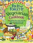 Fix-it and Forget-it Vegetarian Cookbook: 565 Delicious Slow-Cooker, Stove-Top, Oven, and Salad Recipes, Plus 50 Suggested by Phyllis Good (Paperback, 2012)