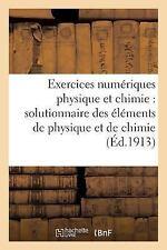 Exercice Numerique de Physique et Chimie : Solutionnaire des Elements de...
