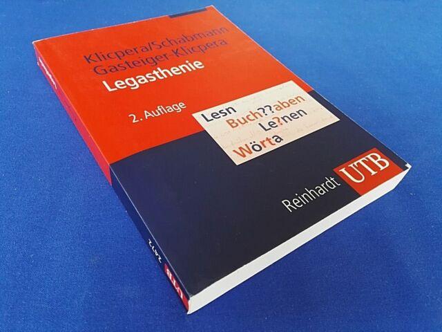 Legasthenie  von Christian Klicpera und Alfred Schabmann (2010, 2. Auflage)
